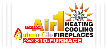 Call Adkisson Air1 Heating and Cooling and Autumn-Glo Fireplace Studio for great Heating repair service in Grand Blanc MI